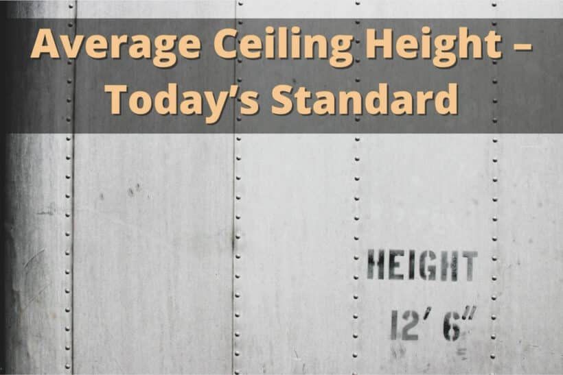 Average Ceiling Height – Today's Standard
