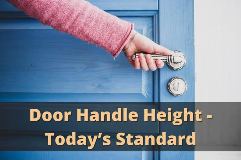 Door Handle Height - Today's Standard