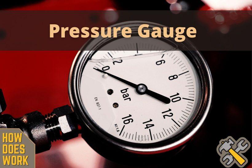 How does a Pressure Gauge work?