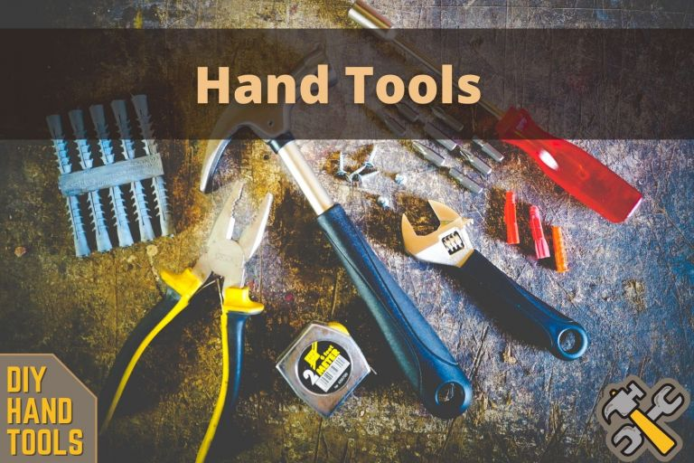 The List of Hand Tools You Must Have - 18 Tools